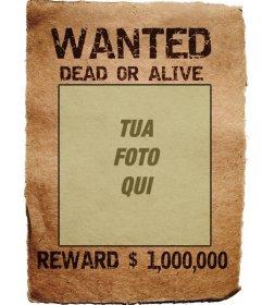 Wanted Poster. La tua foto in una scaletta di leggendario nella ricerca e cattura, vivo o morto, premio, un milione. Salvare o inviare il fotomontaggio come souvenir o curiosità