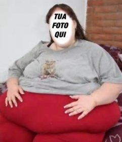 Diventa in una donna molto grassa con questo divertente fotomontaggio Carica