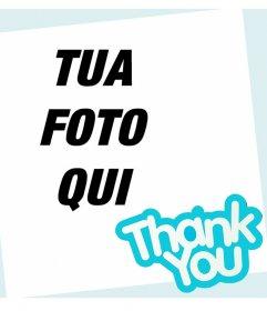 Carta per dire grazie a qualcuno e di modifica con un fotografico online